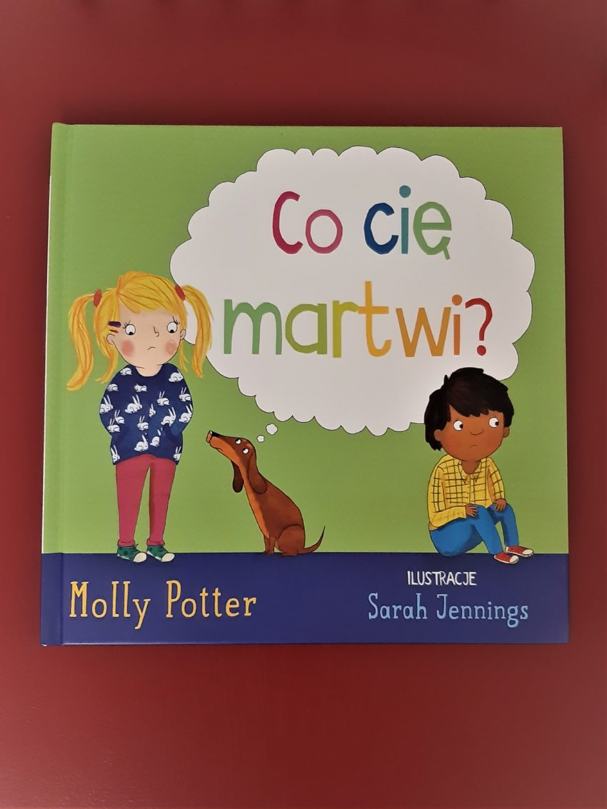 Co cię martwi? Molly Potter